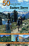 Click here for more information about 50 Classic Day Hikes of the Eastern Sierra