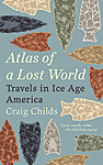 Click here for more information about Atlas of a Lost World