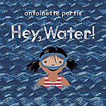 Click here for more information about Hey, Water!