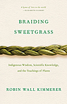 Click here for more information about Braiding Sweetgrass